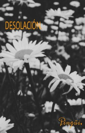 Desolación. by asdfghjkleti