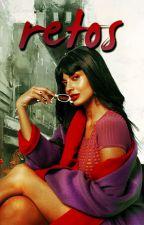 Retos (N.G) by SolamenteRealista