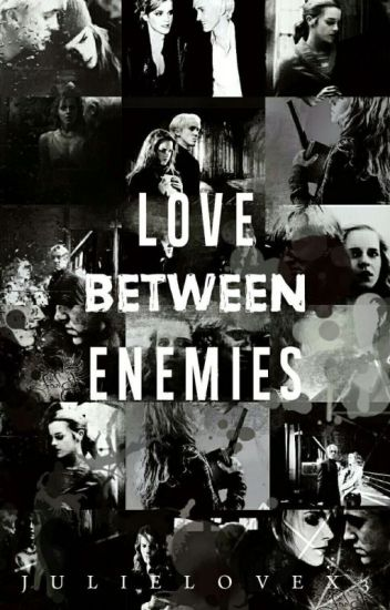 Love Between Enemies (Dramione)