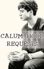 Calum Hood Imagines (ONLY REQUESTS) by Zoi_Hood_25