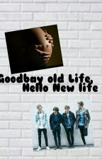 Goodbay old life, hello new life (the Vamps) by PrivFabi