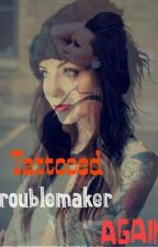 Tattooed Troublemaker Again by ObeyLastQueens
