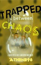 Trapped Between Chaos (Harry Potter fanfic) by Athene98