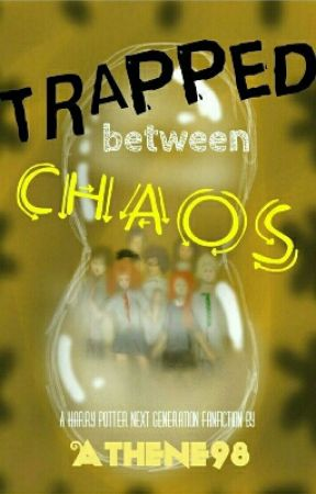 Trapped Between Chaos (Harry Potter fanfic) - Chapter 4
