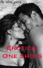 Erotica: One-Shots by nina_pera