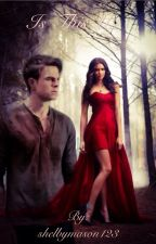 Is this us? (Kol Mikaelson love story) by shelbymason123