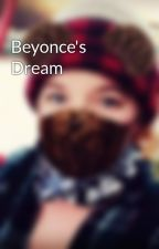 Beyonce's Dream by Rikkatag