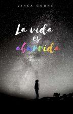 La vida es Aburrida (Boys Love) by VincaGnone