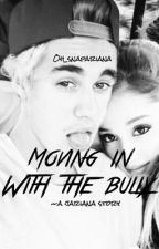 Moving in with the bully -jariana by oh_snapariana