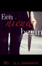 Een nieuw begin by p_s_mainstreet