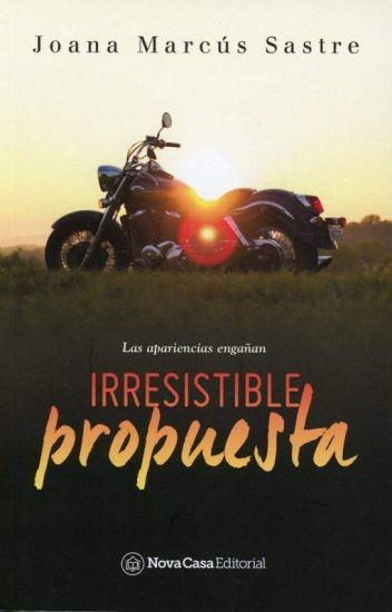 Irresistible Propuesta (COMPLETO)
