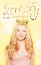 Lemony ❋ Die High-School Prinzessin by nicelynici