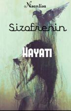 Şizofrenin Hayatı by nisan1isa