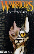 Warriors: A Quiet Malice by DaVinci131