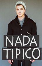 NADA TÍPICO. by ElWewe