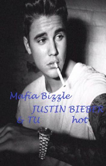 Mafia Bizzle (Justin Bieber  y tu)HOT