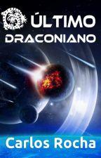O Último Draconiano by carlosmrocha