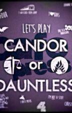 Candor or Dauntless? by _Khushi__