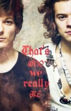 That's who we really are by heyitsarah_