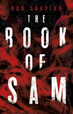 The Book of Sam by robshapiro