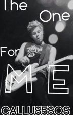 The One For Me | L.H | by CallUs5SOS