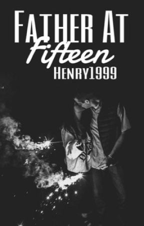 Father At Fifteen by henry1999