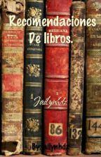 Recomendaciones De Libros. by jailynhdz