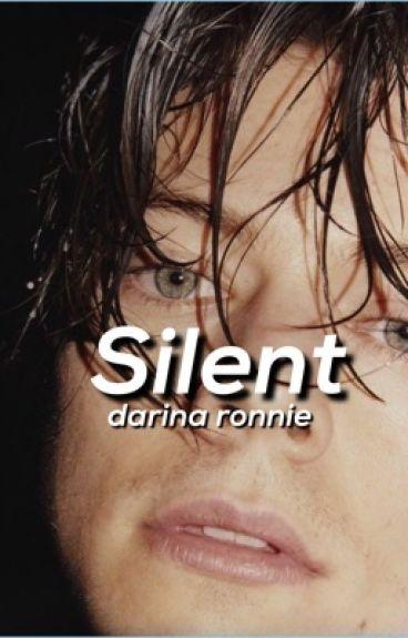 Silent (Редактируется)  [Harry Styles Fanfiction] #Wattys2016