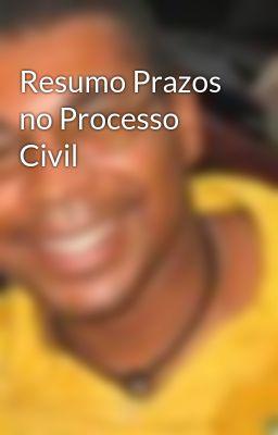 Resumo Prazos no Processo Civil
