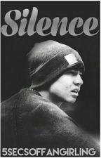 Silence (5sos ot4) by 5secondsof_kpop