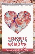 Memorise Become a Memory by LinLiinStyles