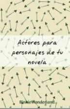 Personajes Para Tu Novela. by PinkieWonderland