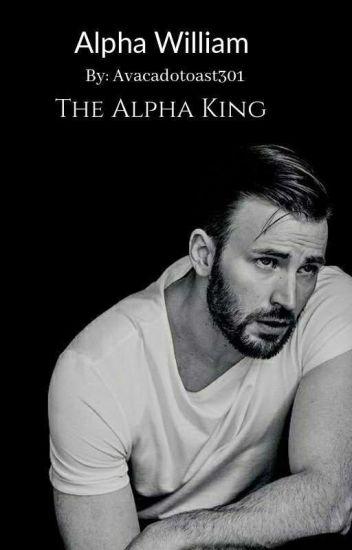 Alpha William: The Alpha King