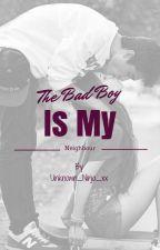 The Badboy's My Neighbour by Samzillaa-_