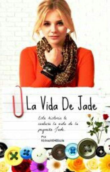 La vida de Jade [#2 Eres Mi Salvación]
