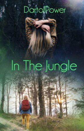 In The Jungle by Dartofpower