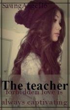 The Teacher (Adam Lambert Fanfic) by smokeupthe-moon