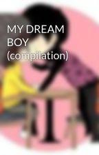 MY DREAM BOY (compilation) by NCHersheys