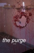 the purge ☠ cth by arcticafi