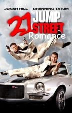 21 Jump Street Romance by Bulletstorm12