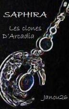 Saphira  Les clones d'Arcadia by Janou26