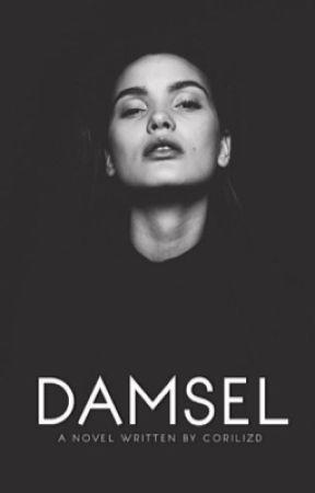 Damsel (Slowly Rewriting)  by Corilizd