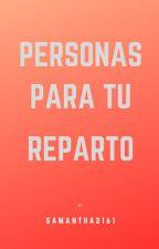 Personas Para Tu Reparto by MeDicenKat