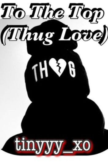 To The Top (Thug Love)
