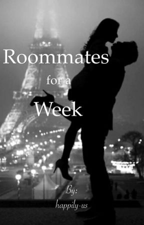 Roommates for a Week by happily-us