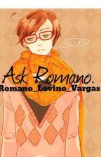 Ask Romano. by brookuca