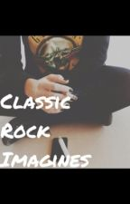 Classic Rock Imagines by MsBrownstone