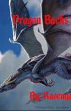 Dragon Backs by Ravenga11