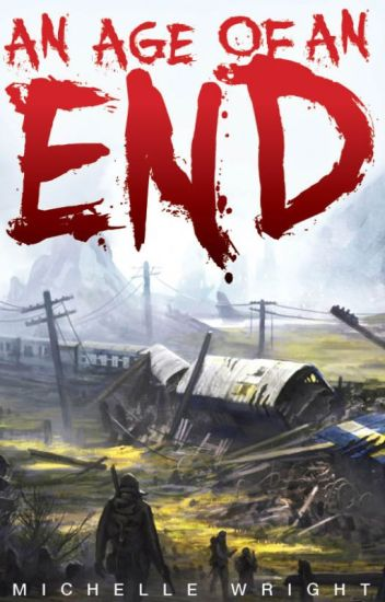 An Age Of An End(On Hold)