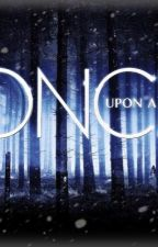 Once Upon A Time[On Hold] by ThatGirlWhoCouldFly